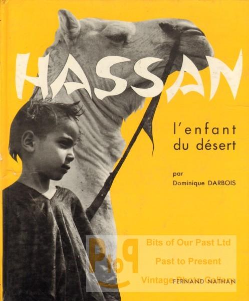 librairie past to present hassan l 39 enfant du d sert par darbois dominique. Black Bedroom Furniture Sets. Home Design Ideas