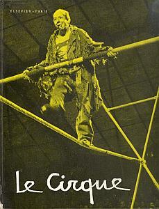 Le Cirque, entrez, entrez, Messieurs-Dames par Opitz, Franz K.