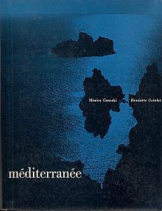 Méditerranée par Grindat, Henriette. Texte de Mimica Cranaki