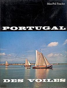 Portugal des voiles. par Fouchet, Max Pol
