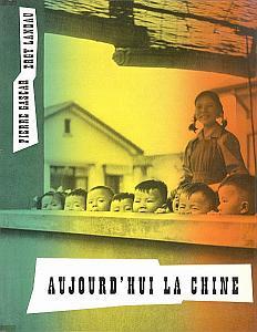 Aujourd'hui la Chine par Landau, Ergy & Gascar, Pierre