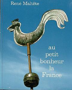 Au petit bonheur la France by Maltête, René