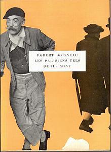 Les parisiens tels qu'ils sont par Doisneau, Robert