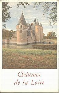 Châteaux de la Loire par Jahan, Pierre & Jardot, Maurice