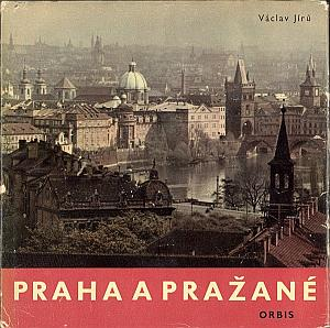 Praha a Prazané - Prague, la ville et ses habitants par Jiru, Vaclav