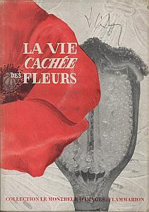 La vie cachée des fleurs par Noailles, R.H. & Guilcher, J.M.