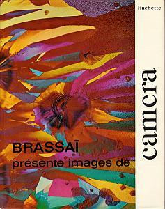 Brassaï présente images de Camera par Brassaï