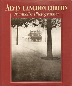 Alvin Langdon Coburn - Symbolist Photographer - 1882 - 1966 par Coburn, Alvin Langdon & Weaver, Mike