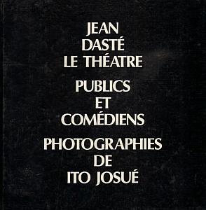 Le Théâtre - Publics et comédiens par Daste, Jean & Josué, Ito