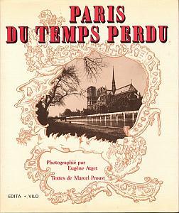 Paris du Temps Perdu par Atget, Eugène & Proust, Marcel