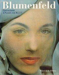 Blumenfeld Photographs - A passion for beauty par Ewing, William A.