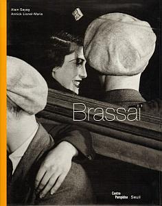 Brassaï par Sayag, Alain & Lionel-Marie, Annick