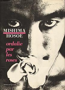 Ordalie par les roses par Hosoe, Eikoh, Mishima, Yukio