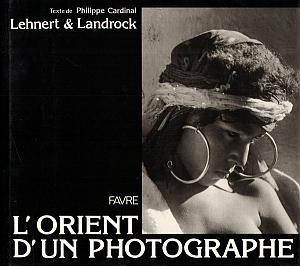 L'orient d'un photographe by Lehnert et Landrock