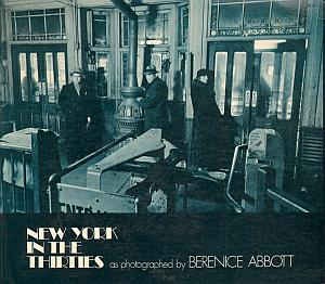 New York in the Thirties - Changing New York par Abbott, Berenice