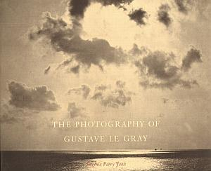 The photography of Gustave Le Gray par Janis, Eugenia Parry