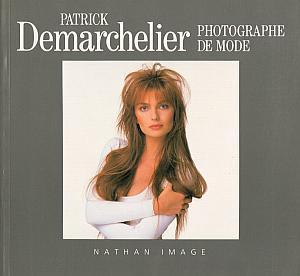 Patrick Demarchelier, photographe de mode par Demarchelier, Patrick