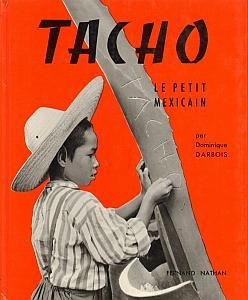 Tacho, le petit mexicain par Darbois, Dominique