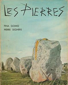 Les Pierres par Seghers, Pierre