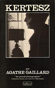André Kertesz par Gaillard, Agathe