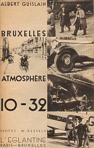 Bruxelles Atmosphères 10 - 32 par Guislain, Albert