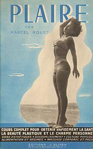 Plaire - Cours complet pour obtenir rapidement la santé, la beauté plastique et le charme personnel par Rouet, Marcel