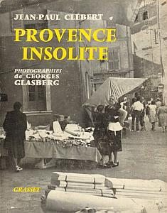 Provence insolite by Clébert, Jean-Paul