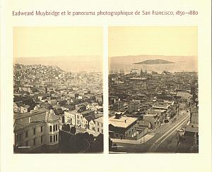 Eadweard Muybridge et le panorama photographique de San Francisco, 1850 - 1880 par Harris, David & Sandweiss, eric