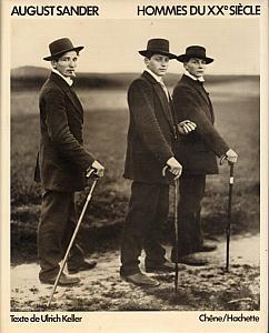 Hommes du XX° siècle - Portraits photographiques 1892 - 1952 par Sander, August
