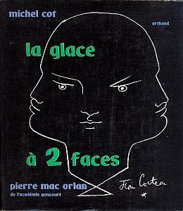 La glace à deux faces par Mac Orlan, Pierre