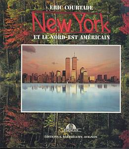 New York et le Nord-Est Amricain par Courtade, Eric