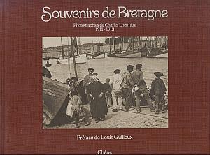 Souvenirs de Bretagne. Photographies de Charles Lhermitte, 1911-1913 par Lhermitte, Charles