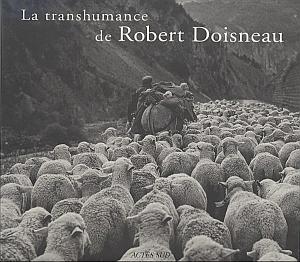 La transhumance par Doisneau, Robert