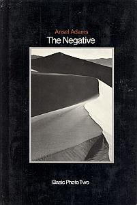 The Negative - Exposure and Development par Adams, Ansel