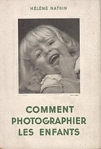 Comment photographier les enfants par Natkin, Hélène