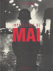 Impressions de Mai - Photographies prises à Paris entre le 6 mai et le 2 juin 1968. par Dityvon