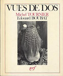 Vues de dos par Boubat, Edouard & Tournier, Michel