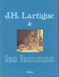 J.H. Lartigue & les Femmes par Lartigue, Jacques-Henri