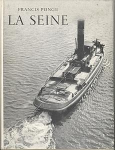 La Seine par Ponge, Francis & Blanc, Maurice