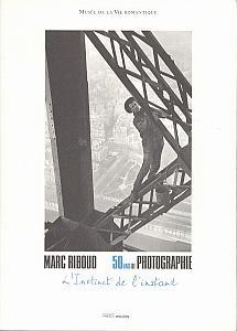 Marc Riboud, 50 ans de Photographie - L'Instinct de l'instant par Riboud, Marc