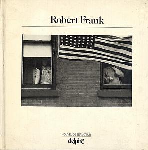 Robert Frank par Frank, Robert