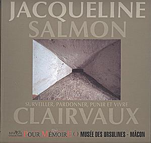 Clairvaux - Surveiller, pardonner, punir et vivre par Salmon, Jacqueline
