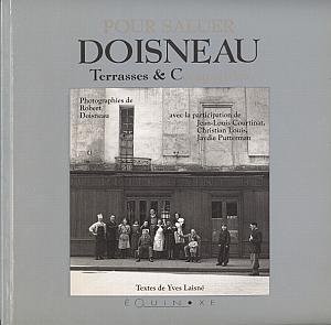 Pour saluer Doisneau - Terrasses & Compagnies par Doisneau, Robert