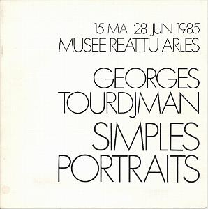 Catalogue de l'Exposition Georges Tourdjman - Simple Portraits au Muse Reattu  Arles par Tourdjman, Georges