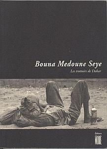 Les trottoirs de Dakar par Medoune Seye, Bouna
