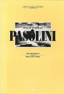 Pier Paolo Pasolini par Rombaut, Marc & Chlumsky, Milan