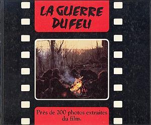 La Guerre du Feu - 200 photos extraites du film par Haas, Ernst - Seida, Takashi
