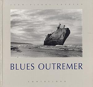 Blues Outremer par Favreau, Jean-Pierre