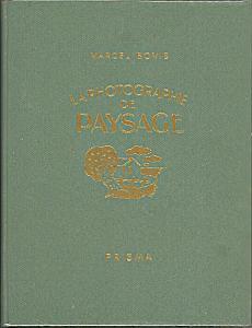 La Photographie de Paysage et d'Architecture par Bovis, Marcel