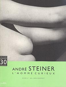 André Steiner - L'Homme Curieux par Bouqueret, Christian